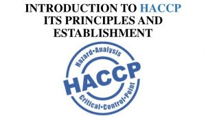 introduction to haccp its principles and establishment 1 638 300x169 introduction to haccp its principles and establishment 1 638